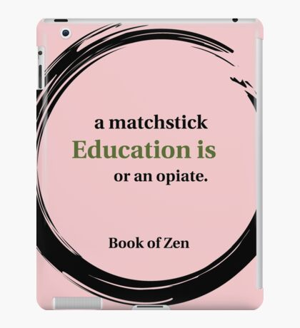 Education Life Quote iPad Case/Skin