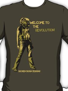 Welcome to the Revolution - V.02 T-Shirt