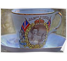 """Tea with the Queen anyone .....?"" Poster"