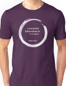 Inspirational Zen Education Quote Unisex T-Shirt