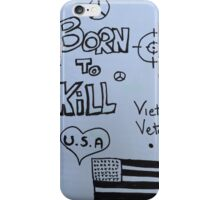 Born to kill iPhone Case/Skin
