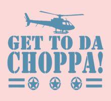 Get-To-Da-Choppa-T-Shirt-Funny-Predator-Arnie-Army-Style One Piece - Short Sleeve