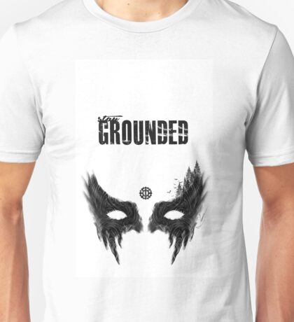 Stay Grounded - Redesigned Unisex T-Shirt
