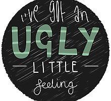 Ugly Little Feeling by Tess Wheatley