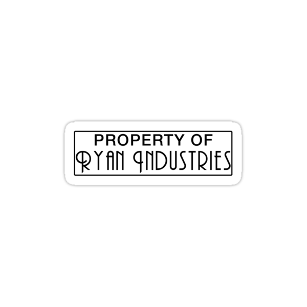 Property of Ryan Industries by Midgetcorrupter