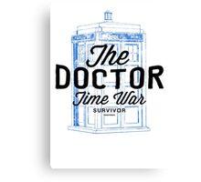 The Doctor - Time War Survivor Canvas Print