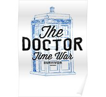 The Doctor - Time War Survivor Poster