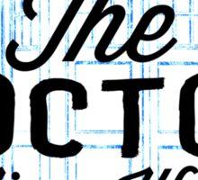 The Doctor - Time War Survivor Sticker
