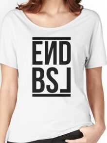 End BSL Text (Black) Women's Relaxed Fit T-Shirt
