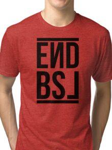 End BSL Text (Black) Tri-blend T-Shirt