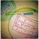 Mixtape Confessions by fixtape