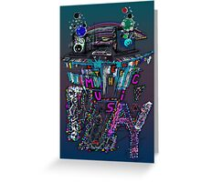 Let the Music Play ! Greeting Card