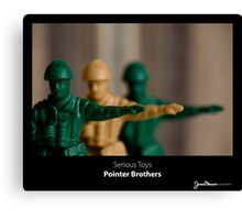 Serious Toys - Pointer Brothers Canvas Print