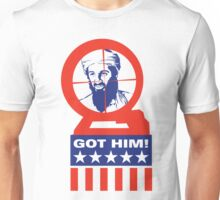 Got Him! Unisex T-Shirt