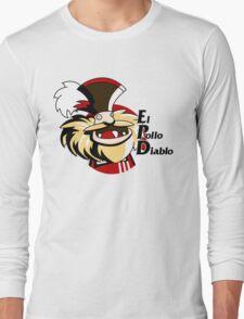 El pollo diablo Long Sleeve T-Shirt