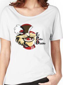 El pollo diablo Women's Relaxed Fit T-Shirt
