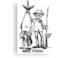 Gone Fishin' Canvas Print