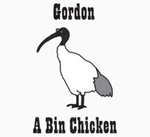 Gordon - A Bin Chicken Kids Tee