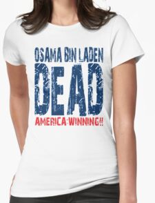 Osama is Dead - Light Womens Fitted T-Shirt