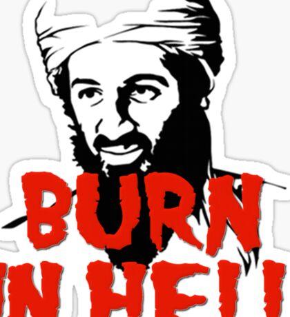 Osama Bin Laden Burn in Hell! Sticker