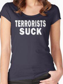 Terrorists Suck Women's Fitted Scoop T-Shirt
