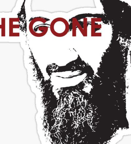 He Gone Sticker
