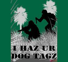 I Haz Ur Dogtagz  Unisex T-Shirt