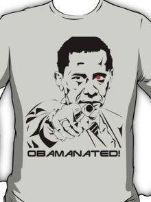 Obamanated! T-Shirt