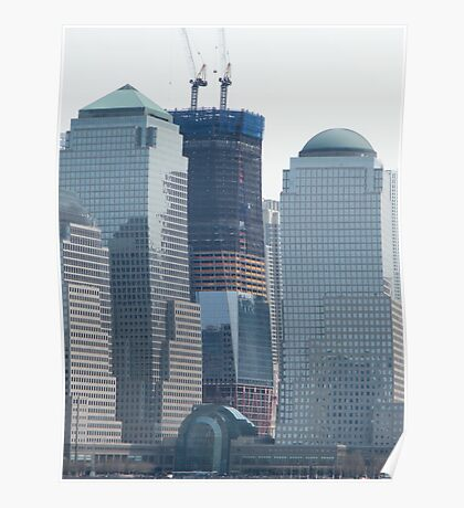 World Trade Center Rises into the New York Skyline Poster