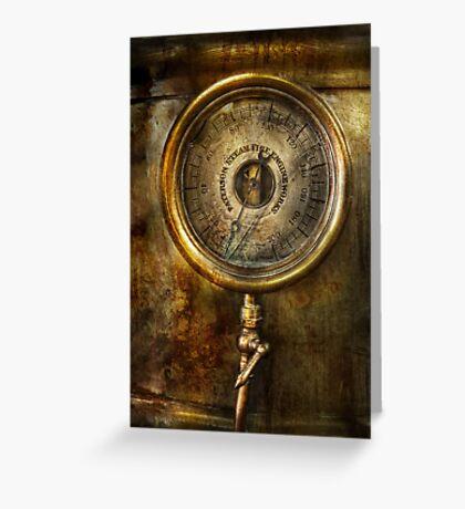 Steampunk - The pressure gauge Greeting Card