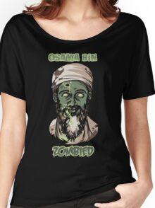 Osama Bin Zombied Women's Relaxed Fit T-Shirt