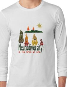 Neurodiversity is the spice of life  Long Sleeve T-Shirt