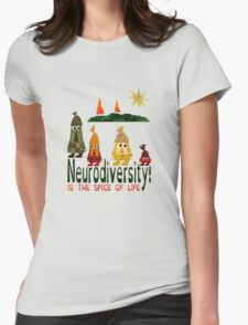 Neurodiversity is the spice of life  Womens Fitted T-Shirt