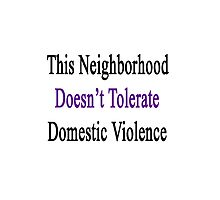 This Neighborhood Doesn't Tolerate Domestic Violence  by supernova23