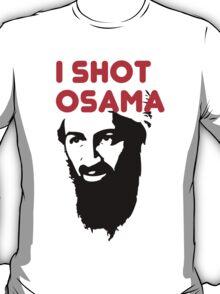 I shot Osama T-Shirt