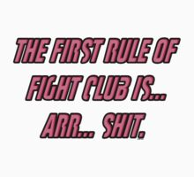 The First Rule Of Fight Club  by LookOutBelow