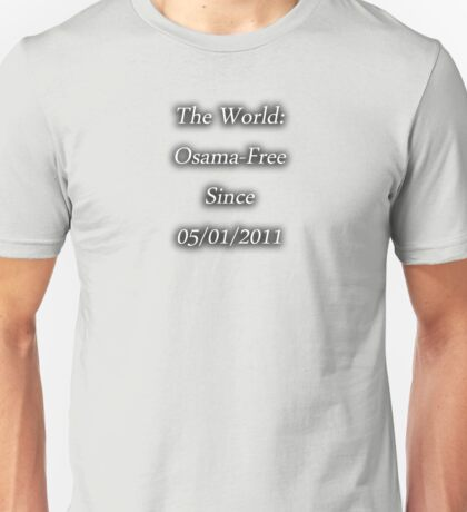 Osama-Free World Unisex T-Shirt