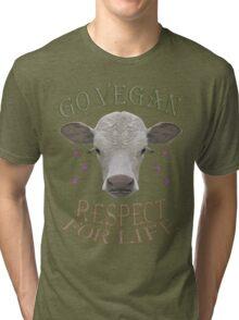 GO VEGAN - RESPECT FOR LIFE Tri-blend T-Shirt