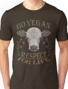 GO VEGAN - RESPECT FOR LIFE Unisex T-Shirt