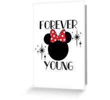 Forever Young Minnie Mouse Greeting Card