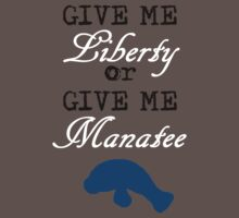 Give Me Liberty or Give Me Manatee One Piece - Short Sleeve