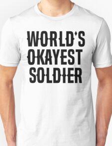 World's Okayest Soldier T-Shirt