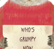 who's grumpy Sticker
