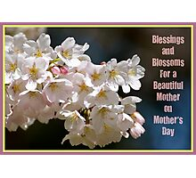 Blessings & Blossoms for Mother's Day... Photographic Print