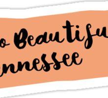Hello Beautiful Tennessee Sticker