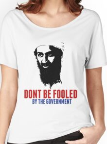 Osama Bin Laden is Still Alive Shirt Women's Relaxed Fit T-Shirt