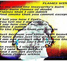 Flames Within by DreamCatcher/ Kyrah Barbette L Hale