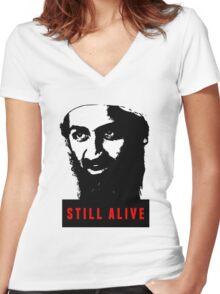 OSAMA BIN LADEN - STILL ALIVE T-Shirt Women's Fitted V-Neck T-Shirt