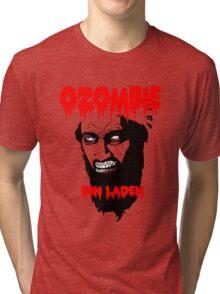 Osama is dead - Osama is undead 2 - Osama Tri-blend T-Shirt