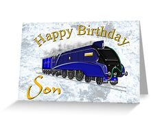 Mallard Steam Locomotive - Happy Birthday Son greeting card Greeting Card